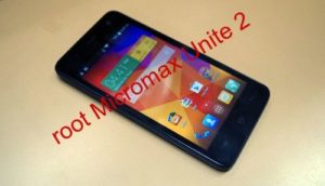 How to root Micromax Unite 2 Android Smartphone