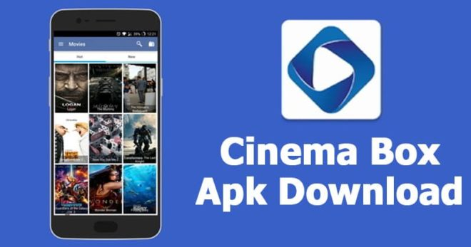 Cinema Box App Apk Download for Android, IOS, PC, Windows