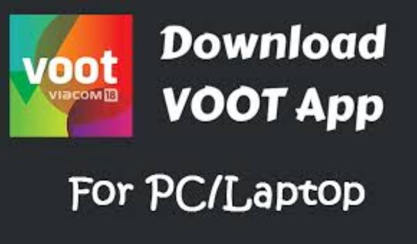 Voot App for PC Windows Download to Watch TV Shows and