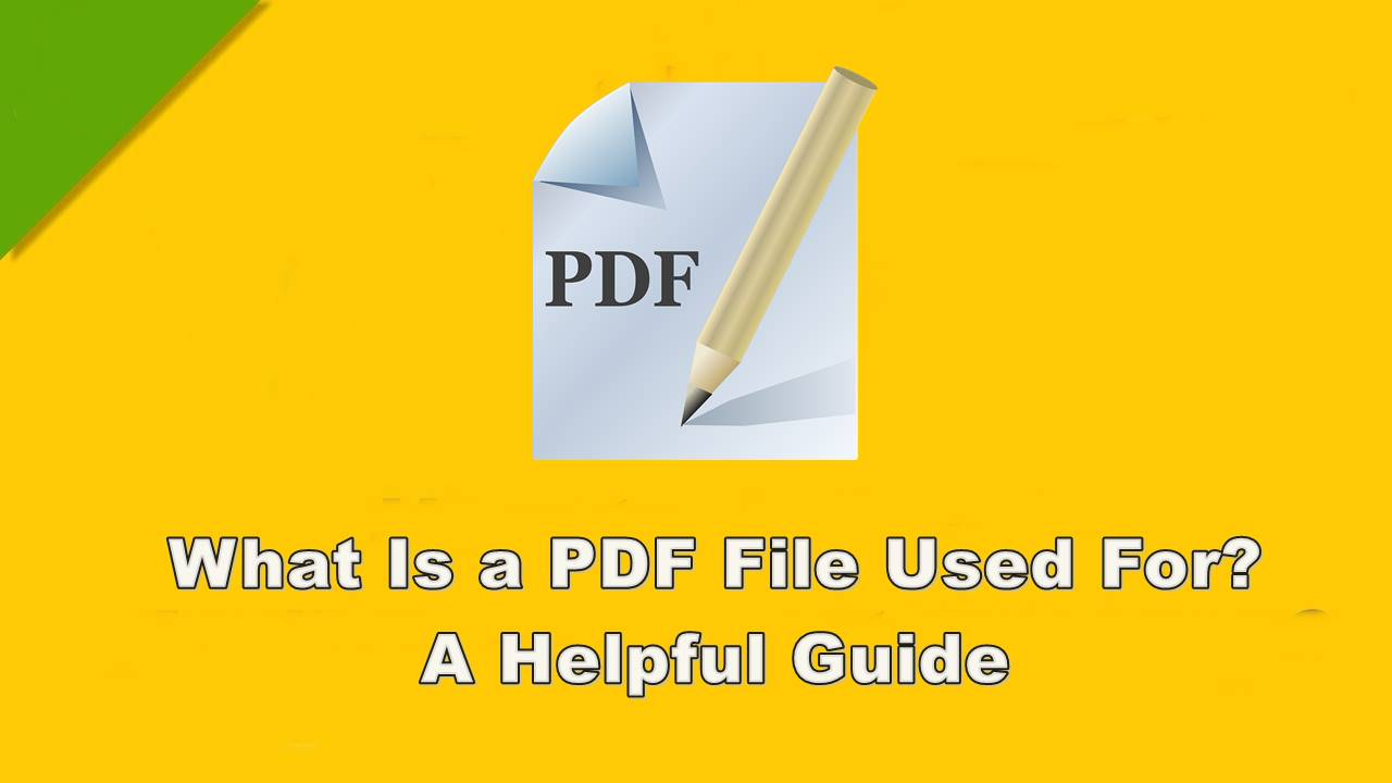 what is a pdf file used for